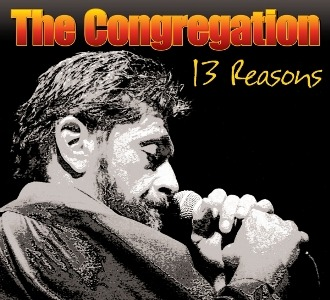 The Congregation – 13 Reasons (American Showplace Music)