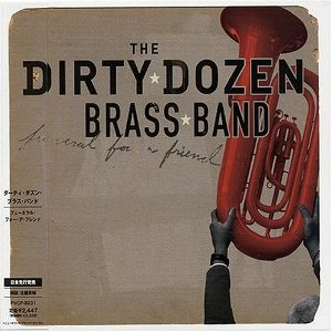 Dirty Dozen Brass Band – Funeral For A Friend