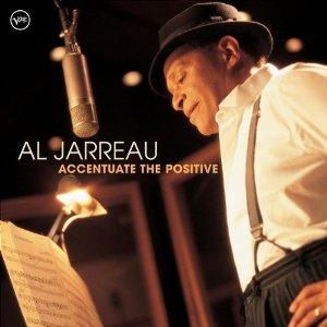 Al Jarreau – Accentuate the Positive