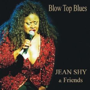 Jean Shy & Friends – Blow Top Blues (King Edward)