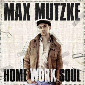 Max Mutzke – Home Work Soul (Warner)