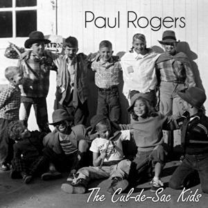 Paul Rogers – The Cul-de-Sac Kids (Globe)