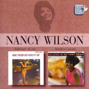 Nancy Wilson – Hollywood – My Way/Broadway – My Way (Capitol)