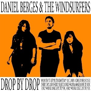 Daniel Berges & The Windsurfers – Drop By Drop
