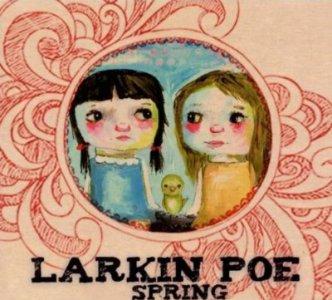 Larkin Poe – Spring (EP)