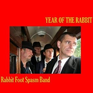 The Original Rabbit Foot Spasm Band – Year of the Rabbit