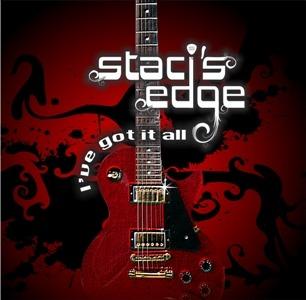 Staci's Edge – I've Got It All