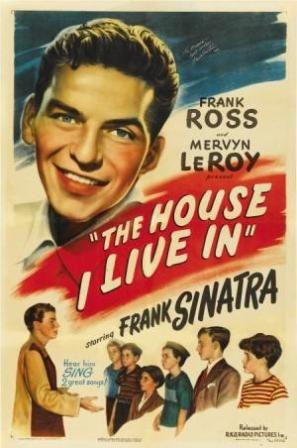 Mervyn LeRoy – The House I Live In (1945)