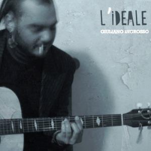 Platten, über die ich nichts schreiben kann 9: Giuliano Ingrosso – L'ideale (Jamendo)