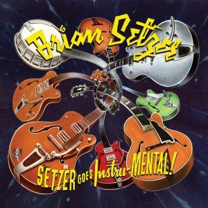 Brian Setzer – Setzer goes Instru-Mental! (Surfdog/Neo)