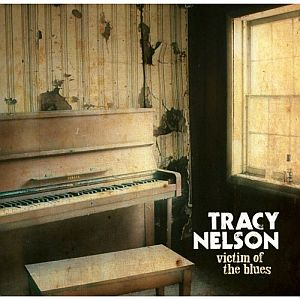 Tracy Nelson – Victim of the Blues (Delta Groove/in-akustik)