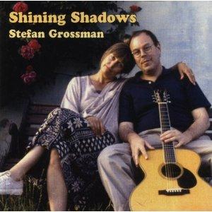 Stefan Grossman – Shining Shadows (Acoustic Music)