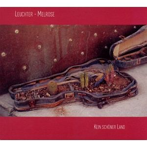 Leuchter – Melrose – Kein schöner Land (Acoustic Music)