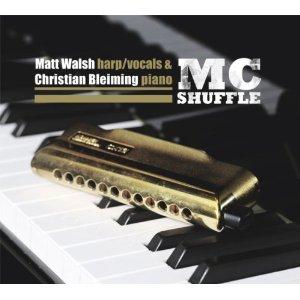 Matt Walsh & Christian Bleiming – MC Shuffle (Acoustic Music)