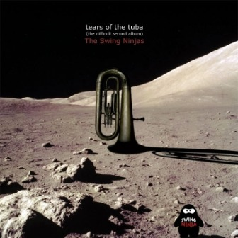 The Swing Ninjas – Tears of the Tuba (the difficult second album) (Jamendo)