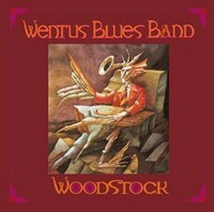 Wentus Blues Band – Woodstock (Ruf)
