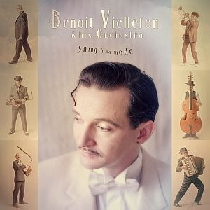 Benoit Viellefon & His Orchestra – Swing à la mode (JohnJohn)