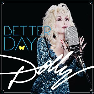 Dolly Parton – Better Day