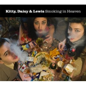 Kitty, Daisy & Lewis – Smoking In Heaven (Best Recordings/ PIAS)