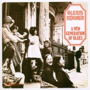 Alexis Korner – New Generation of Blues