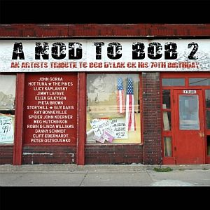 A Nod To Bob 2 – An Artists Tribute to Bob Dylan on his 70th Birthday (Red House/in-akustik)