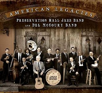 Preservation Hall Jazz Band & Del McCoury Band – American Legacies