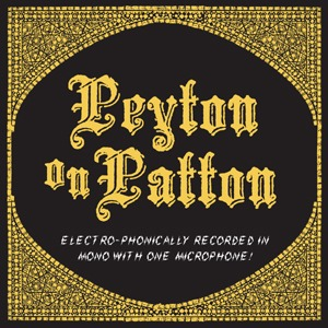 Reverend Peyton's Big Damn Band – Peyton on Patton (Side One Dummy)