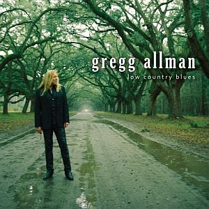 Gregg Allman – Low Country Blues (Rounder)