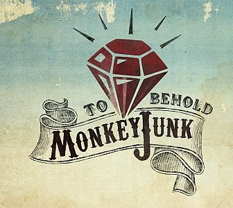 MonkeyJunk – To Behold! (Stony Plain)