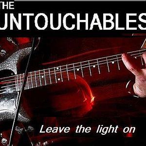 The Untouchables – Leave The Light On