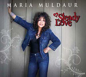 Maria Muldaur – Steady Love (Stony Plain)