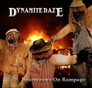Dynamite Daze – Scarecrows on Rampage (Stormy Monday/in-akustik)