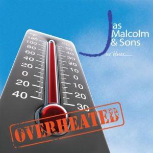 Jas Malcolm & Sons – Overheated (Jastunes)