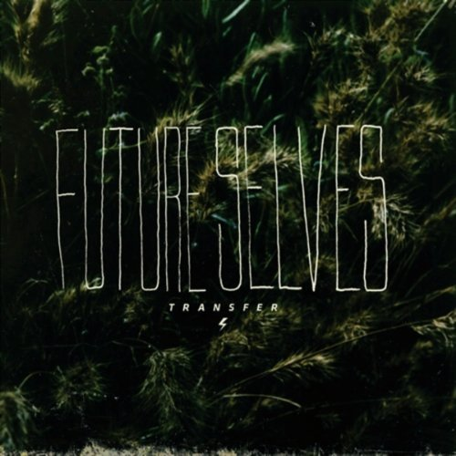Transfer – Future Selves (Cool Green/Mascot/Rough Trade)