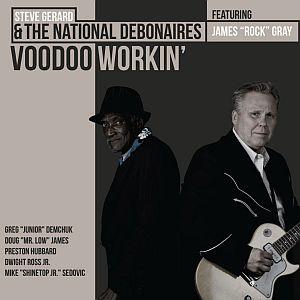 Steve Gerard & The National Debonaires – Voodoo Workin' (Blue Edge)