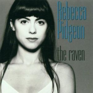 Rebecca Pidgeon – The Raven (chesky/in-akustik)