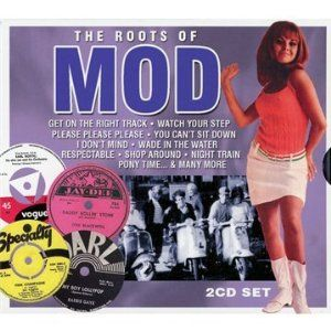 The Roots of Mod (Chrome Dreams/in-akustik)
