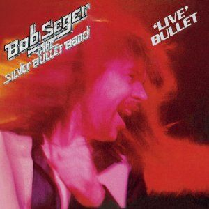 Bob Seger & The Silver Bullet Band – Live Bullet/Nine Tonight (EMI)