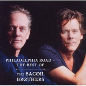 The Bacon Brothers – Philadelphia Road. The Best Of (Hypertension/Soulfood)