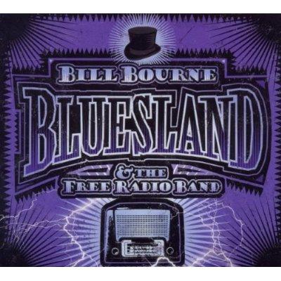 Bill Bourne & the Free Radio Band – Bluesland (Linus Entertainment /Alive)