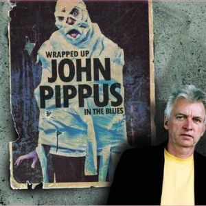 John Pippus – Wrapped Up In The Blues