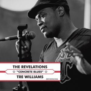 The Revelations feat. Tre Williams – Concrete Blues