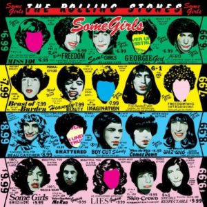 The Rolling Stones – Some Girls (Remastered) Deluxe Edition (Polydor/Universal)