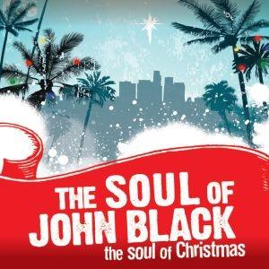 The Soul of John Black – The Soul of Christmas (Yellow Dog)