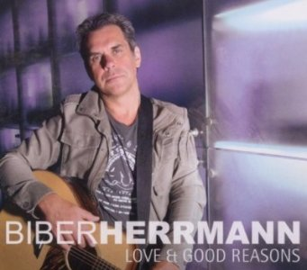 Biber Herrmann – Love & Good Reasons (Acoustic Music/rough trade)
