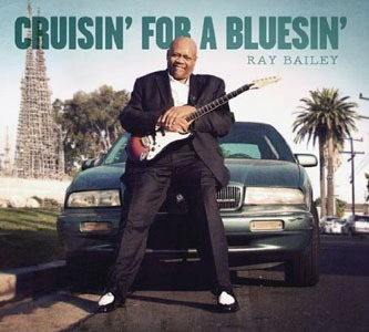 Ray Bailey – Cruisin' For A Bluesin' (Tondef)