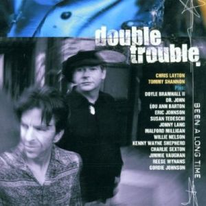 Double Trouble – Been a Long Time (Tonecool /in-akustik)