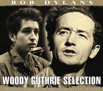 Woody Guthrie – Bob Dylan's Woody Guthrie Selection (Chrome Dreams)