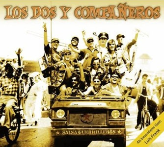 Los Dos Y Companeros – Salsa Guerrilleros (Connector Records /in-akustik)
