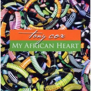 Tony Cox – My African Heart (Acoustic Music)